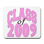 Class of 2009 ver2 Mousepad