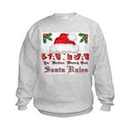 Santa Claus Rules Kids Sweatshirt