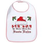 Santa Claus Rules Bib