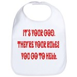 It's your god. They're your r Bib
