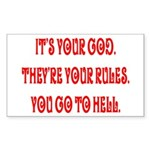 It's your god. They're your r Sticker (Rectangular