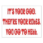 It's your god. They're your r Small Poster