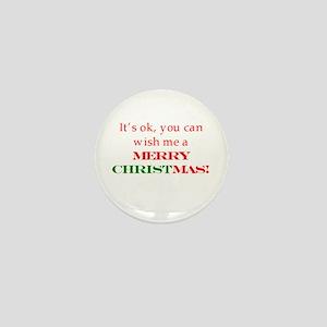 Wish me a Merry Christmas Mini Button