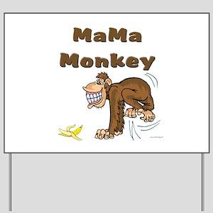 MaMa Monkey Yard Sign