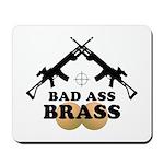 Bad Ass Brass Balls Mousepad
