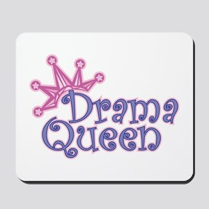 Drama Queen Mousepad