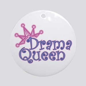 Drama Queen Round Ornament