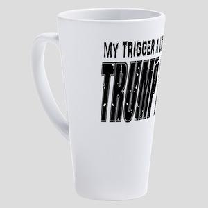 TRIGGER A LIBERAL TRUMP 2020 17 oz Latte Mug
