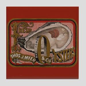 Vintage Sign for Fresh Oysters Art Tile Coaster