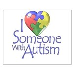 Someone with Autism Small Poster