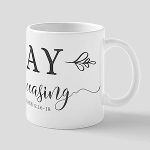 Pray without Ceasing Mugs
