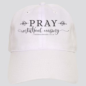 Pray without Ceasing Cap