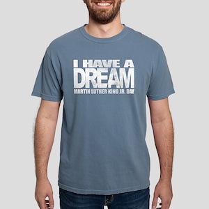 I have a dream - Martin Luther King Jr. Da T-Shirt