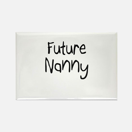 Future Nanny Rectangle Magnet