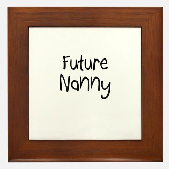 Future Nanny Framed Tile