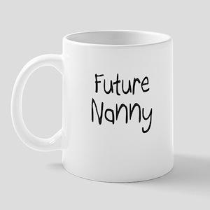 Future Nanny Mug