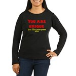 You are unique, just like eve Women's Long Sleeve