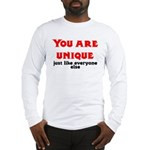 You are unique, just like eve Long Sleeve T-Shirt