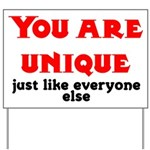 You are unique, just like eve Yard Sign