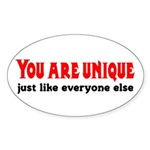 You are unique, just like eve Oval Sticker