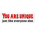 You are unique, just like eve Bumper Sticker
