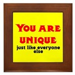 You are unique, just like eve Framed Tile