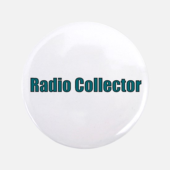 """Radio Collector 3.5"""" Button"""