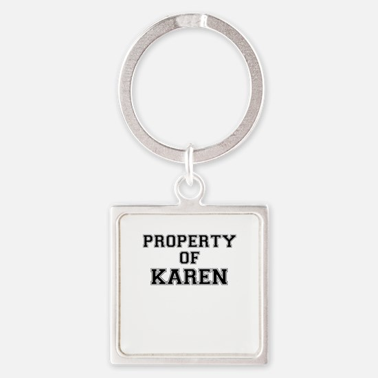 Property of KAREN Keychains