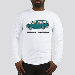 Mini-van Mega-fun Long Sleeve T-Shirt