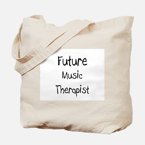 Future Music Therapist Tote Bag