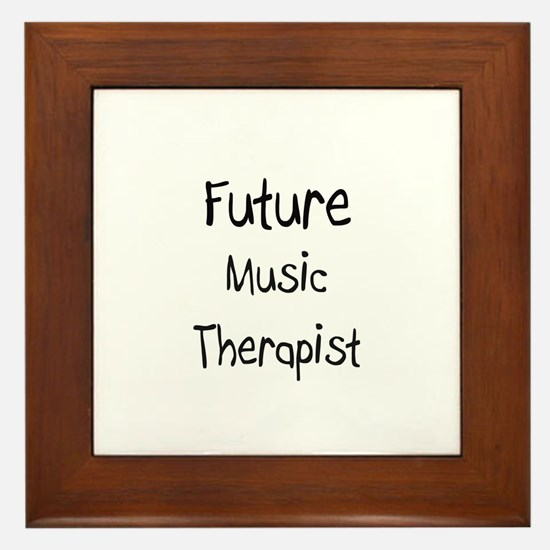 Future Music Therapist Framed Tile