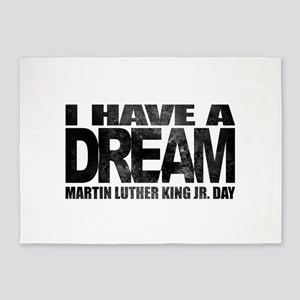 I have a dream - Martin Luther King 5'x7'Area Rug
