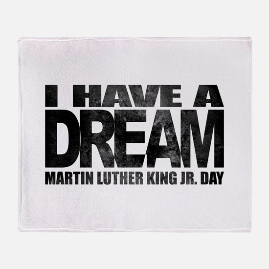 I have a dream - Martin Luther King Throw Blanket