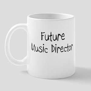 Future Music Director Mug