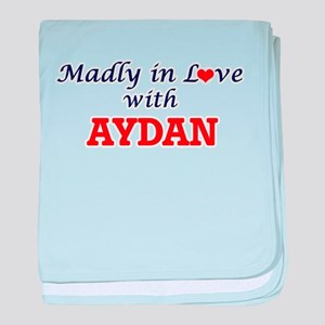 Madly in love with Aydan baby blanket