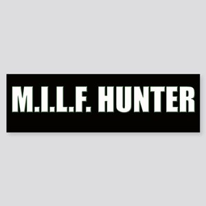 M.I.L.F. Hunter Bumper Sticker