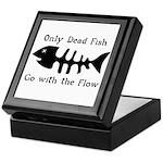 Only Dead Fish Keepsake Box
