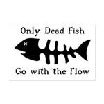 Only Dead Fish Mini Poster Print