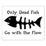 Only Dead Fish Small Poster