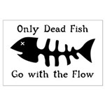 Only Dead Fish Large Poster