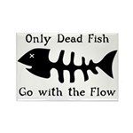 Only Dead Fish Rectangle Magnet (10 pack)