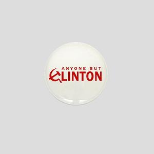 Anyone But Clinton Mini Button