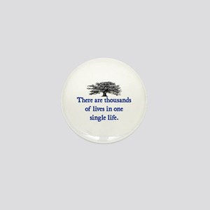 A THOUSAND LIVES.. Mini Button