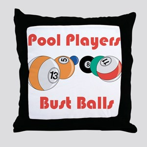 Pool Players Bust Balls Throw Pillow