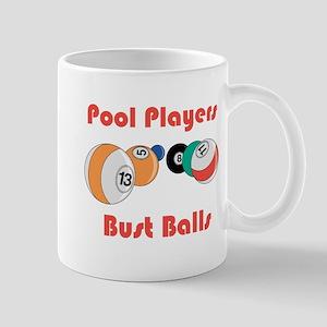 Pool Players Bust Balls Mug