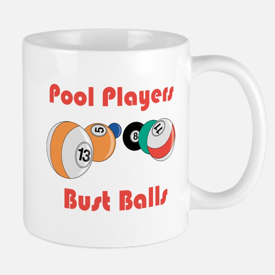 Pool Players Bust Balls Mug