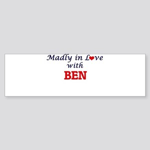 Madly in love with Ben Bumper Sticker