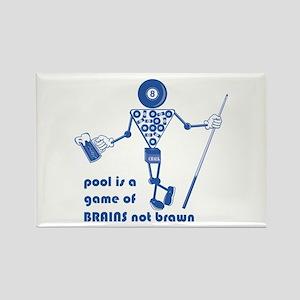 Pool Takes Brains Not Brawn Rectangle Magnet