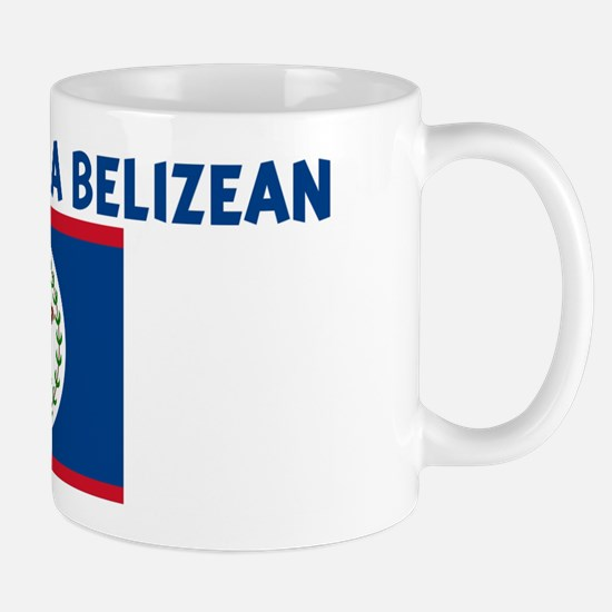 PROPERTY OF A BELIZEAN Mug