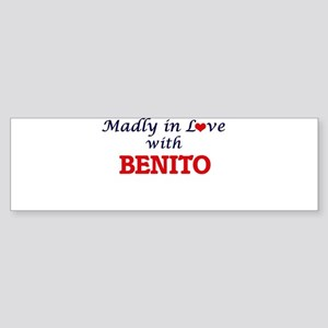 Madly in love with Benito Bumper Sticker